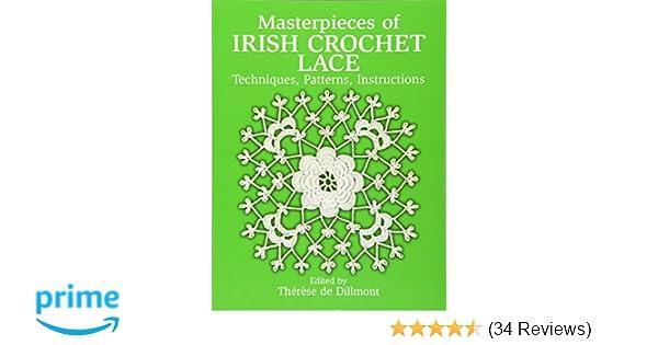 Masterpieces Of Irish Crochet Lace Techniques Patterns