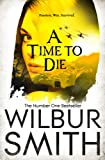 A Time to Die (The Courtneys of Africa)