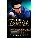 The Tourist (Fatal Treasures Book 1) (English Edition)