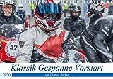 Klassik Gespanne Vorstart (Wandkalender 2020 DIN A4 quer): Klassik Motorrad-Gespanne anders als man...