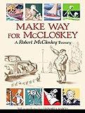 Make Way for McCloskey (Robert Mccloskey Treasury)