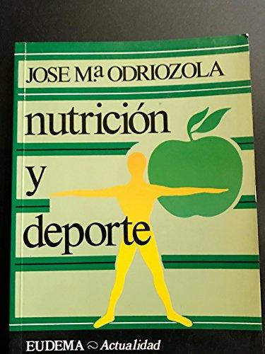 Nutricion y deporte por Jose Maria Odriozola