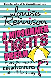 A Midsummer Tights Dream (The Misadventures of Tallulah Casey, Book 2)