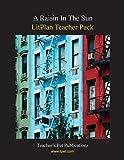 A Raisin in the Sun Litplan Teacher Pack: Teachers Manual