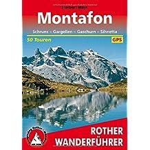 Montafon: Schruns – Gargellen – Gaschurn – Silvretta. 50 Touren. Mit GPS-Daten (Rother Wanderführer)