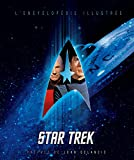 Star Trek - tome 1 - Star Trek : L'Encyclopédie illustrée