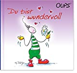 Du bist wundervoll: Oups Buch - Kurt Hörtenhuber