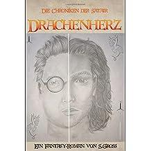 Drachenherz (Die Chroniken der Satair)