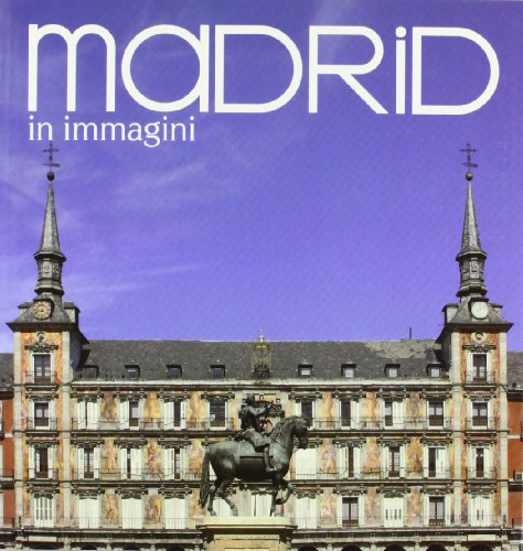 Descargar Libro Madrid in immagini de Álvaro Benítez Álvez