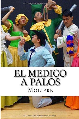 El Medico a Palos por Moliere