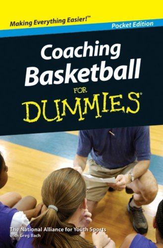 Coaching Basketball for Dummies by National Alliance for Youth Sports with Greg Bach (2010-08-01)