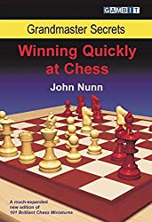 Grandmaster Secrets: Winning Quickly at Chess