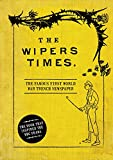 Best Wipers - The Wipers Times Review
