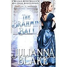 The Brahmin Ball (A Sweet Historical Romance Novella) (Brahmin Brides Book 1)
