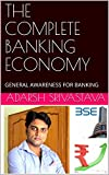 #7: THE COMPLETE BANKING ECONOMY: GENERAL AWARENESS FOR BANKING