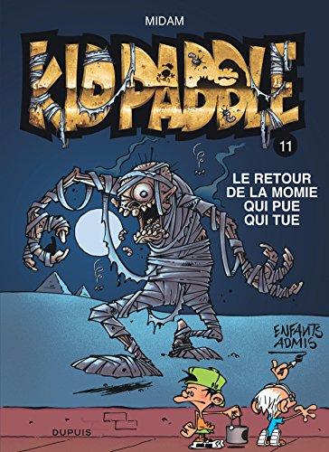 Kid Paddle - tome 11 - Le retour de la momie qui pue qui tue par Midam