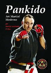 Pankido : Art martial moderne