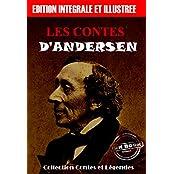 Les contes d'Andersen: édition intégrale & illustrée (Jeunesse)