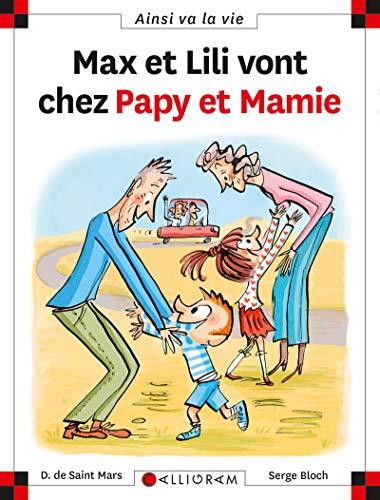 Max et Lili vont chez Papy et Mamie - tome 108