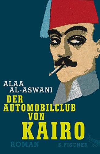Der Automobilclub von Kairo: Roman (Arabisch Papier)