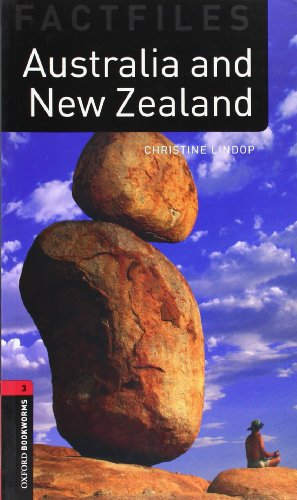 Oxford Bookworms Library Factfiles: Level 3:: Australia and New Zealand: 1000 Headwords (Oxford Bookworms ELT) por Christine Lindop