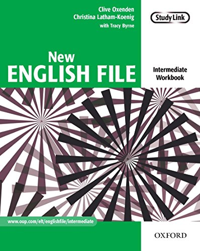 New English File: Intermediate: Workbook: Six-level general English course for adults: Workbook Intermediate level