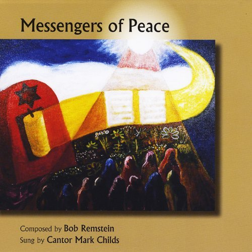 Messengers of Peace by Mark Childs & Bob Remstein