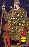 Histoire des Carolingiens : VIIIe-Xe siècle