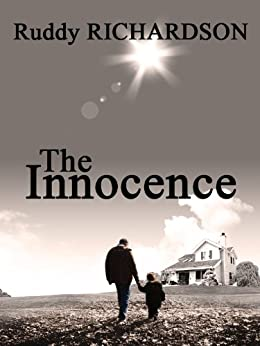 THE INNOCENCE (A Thriller) by [RICHARDSON, Ruddy]