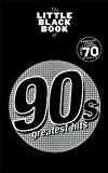 The Little Black Book: 90s Greatest Hits (Little Black Songbook)