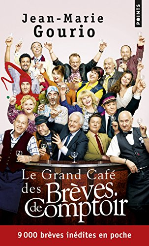 Le Grand Cafe Des Breves De Comptoir por Jean-Marie Gourio