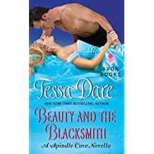 Beauty and the Blacksmith: A Spindle Cove Novella
