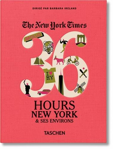 NYT. 36 hours. New York & beyond (Pocket Size) por Barbara Ireland
