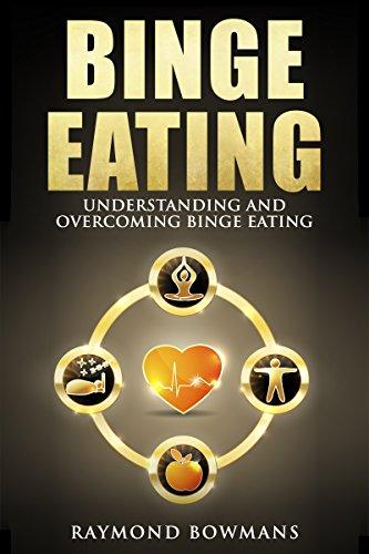 Binge Eating: Understanding and Overcoming Binge Eating (Binge Eating,BED,)