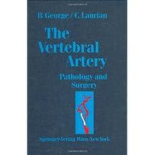 The Vertebral Artery: Pathology and Surgery