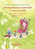 Homöopathische Kindermittel in Wort und Bild (Amazon.de)