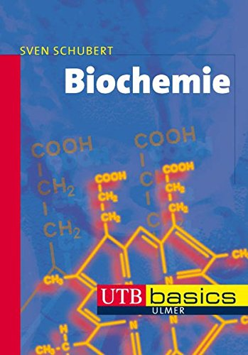 Biochemie (utb basics, Band 3118)