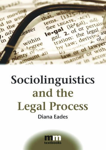 Sociolinguistics and the Legal Process (MM Textbooks) by Diana Eades (2010-04-06)