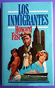 Los Inmigrantes par Howard Fast