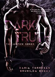 Dark Truth (The Justice Series Vol. 2)