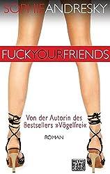 Fuck your Friends: Roman
