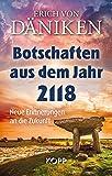 Botschaften aus dem Jahr 2118 - Erich von Däniken