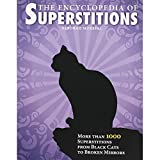The Encyclopedia Of Superstitions