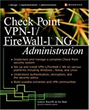 Check Point VPN-1/Fire Wall-1 NG Administration (Network Professional's Library) by Andrew Ratcliffe (2-Apr-2003) Paperback
