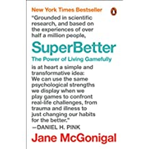 SuperBetter: The Power of Living Gamefully (English Edition)