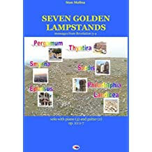 Seven Golden Lampstands: mussages from Revelation 3-4 (English Edition)