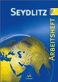 Seydlitz Erdkunde/Geographie - Sekundarstufe I - Neubearbeitung: Seydlitz Erdkunde - Ausgabe 1997 für Berlin, Brandenburg, Mecklenburg-Vorpommern, Sachsen, Sachsen-Anhalt und Thüringen: Arbeitsheft 2
