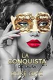 La conquista de Laura: Steel 3 (vol)