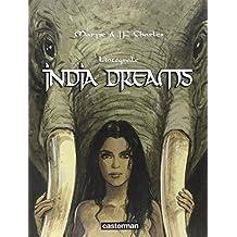 India Dreams : L'intégrale