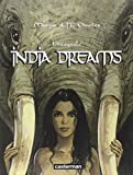 India Dreams - L'intégrale